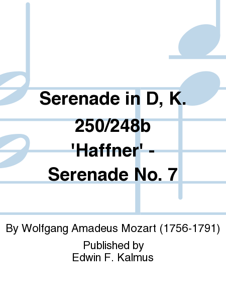 Serenade in D, K. 250/248b 'Haffner' - Serenade No. 7