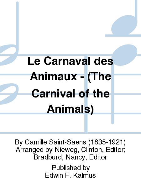 Le Carnaval des Animaux - (The Carnival of the Animals)
