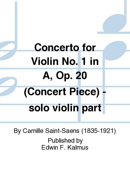 Concerto for Violin No. 1 in A, Op. 20 (Concert Piece) - solo violin part