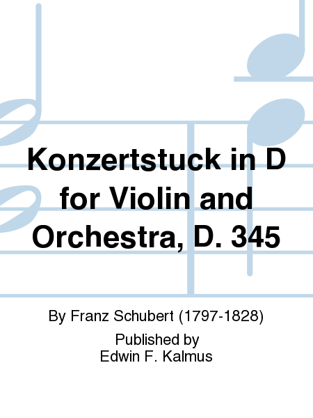 Konzertstuck in D for Violin and Orchestra, D. 345