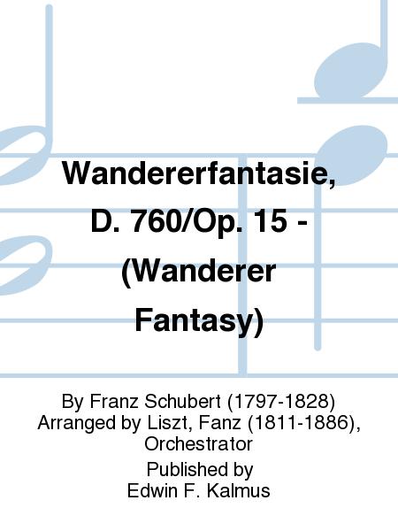 Wandererfantasie, D. 760/Op. 15 - (Wanderer Fantasy)