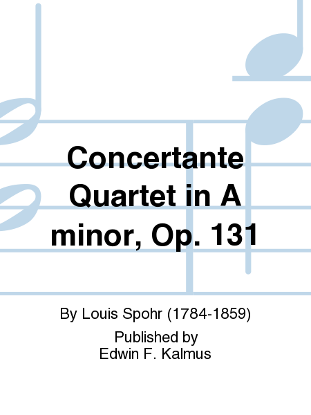 Concertante Quartet in A minor, Op. 131