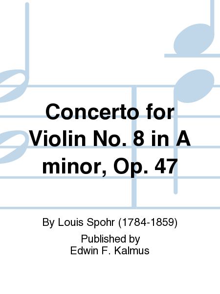Concerto for Violin No. 8 in A minor, Op. 47
