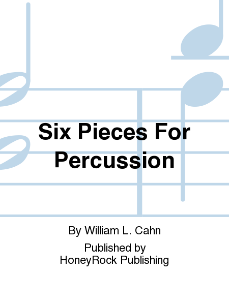 Six Pieces For Percussion