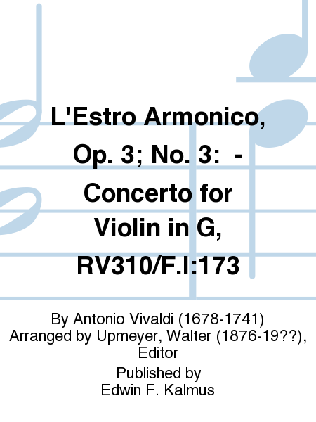 L'Estro Armonico, Op. 3; No. 3:  - Concerto for Violin in G, RV310/F.I:173