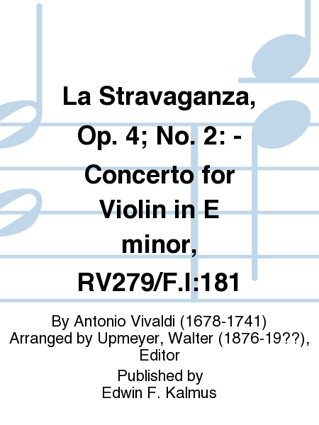 La Stravaganza, Op. 4; No. 2: - Concerto for Violin in E minor, RV279/F.I:181