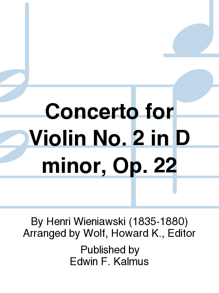 Concerto for Violin No. 2 in D minor, Op. 22