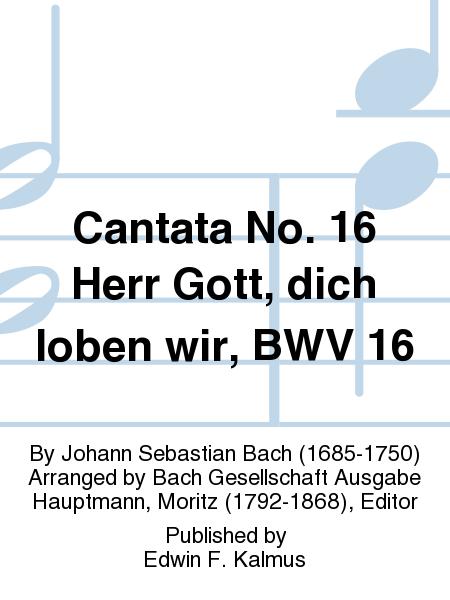 Cantata No. 16 Herr Gott, dich loben wir, BWV 16