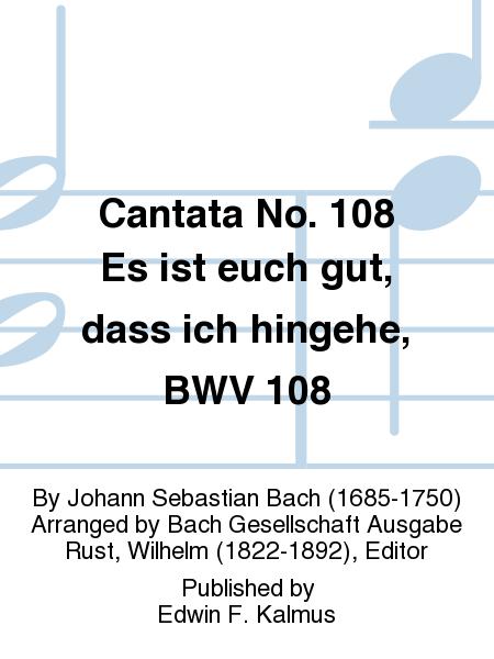 Cantata No. 108 Es ist euch gut, dass ich hingehe, BWV 108