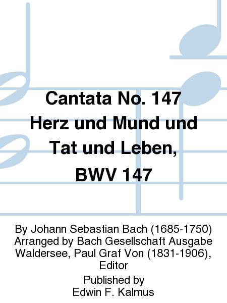 Cantata No. 147 Herz und Mund und Tat und Leben, BWV 147