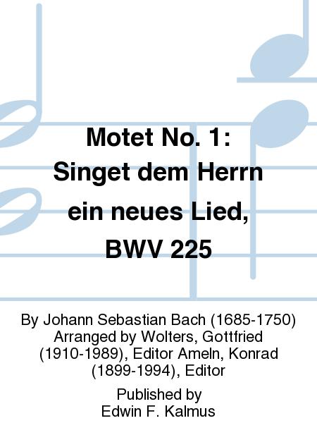 Motet No. 1: Singet dem Herrn ein neues Lied, BWV 225