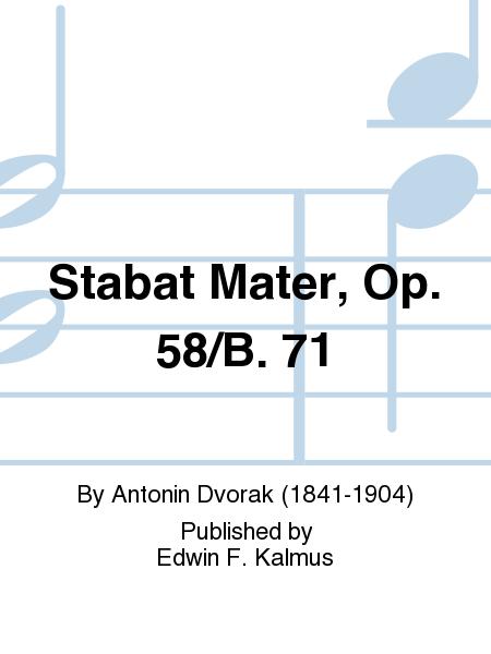 Stabat Mater, Op. 58/B. 71