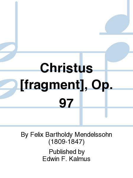Christus [fragment], Op. 97