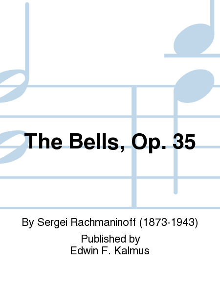 The Bells, Op. 35