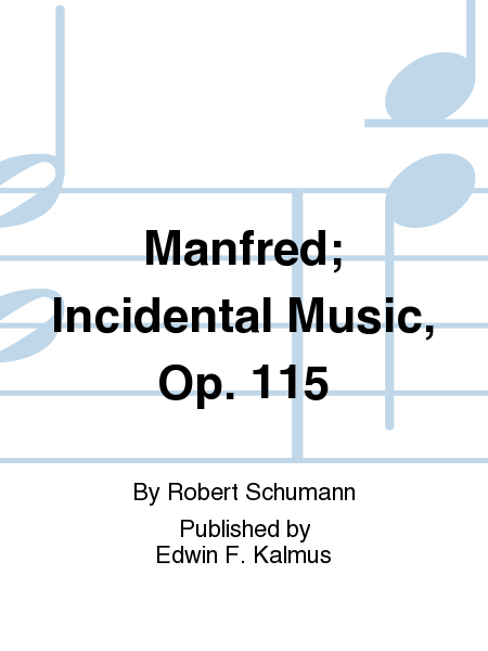 Manfred; Incidental Music, Op. 115