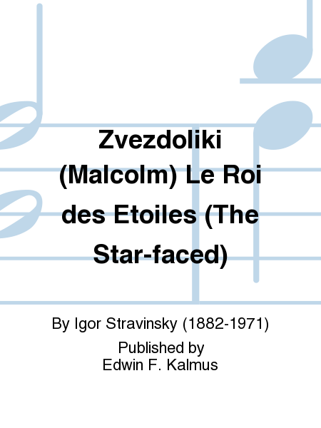 Zvezdoliki (Malcolm) Le Roi des Etoiles (The Star-faced)