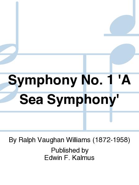 Symphony No. 1 'A Sea Symphony'