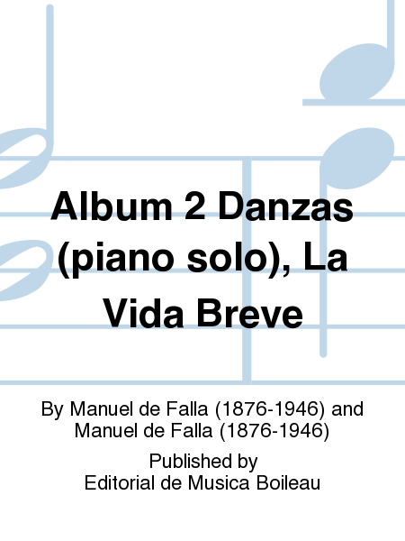 Album 2 Danzas (piano solo), La Vida Breve