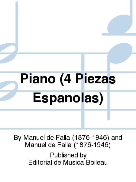 Piano (4 Piezas Espanolas)