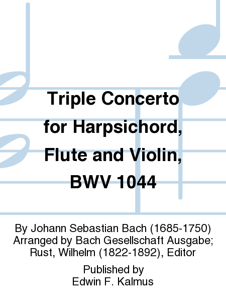 Triple Concerto for Harpsichord, Flute and Violin, BWV 1044