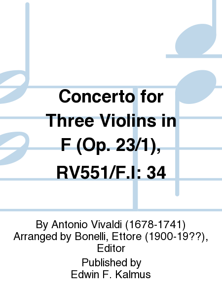 Concerto for Three Violins in F (Op. 23/1), RV551/F.I: 34