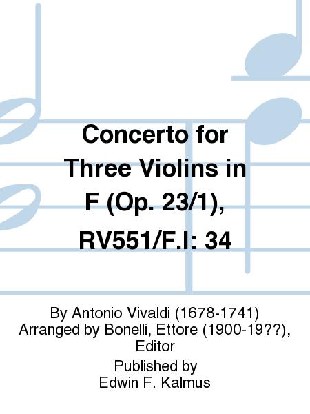 Concerto for Three Violins in F (Op. 23/1), RV551/F.I: 34
