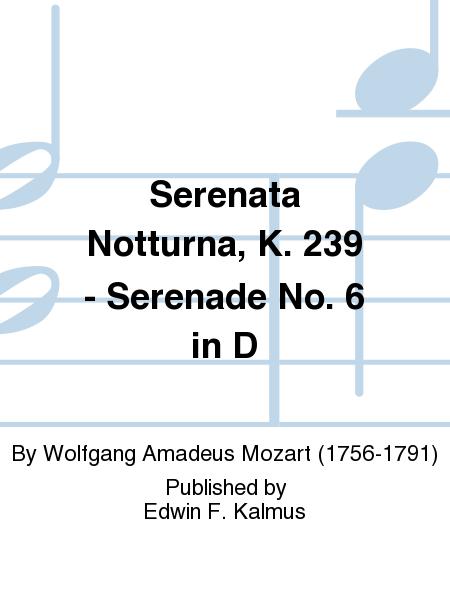 Serenata Notturna, K. 239 - Serenade No. 6 in D
