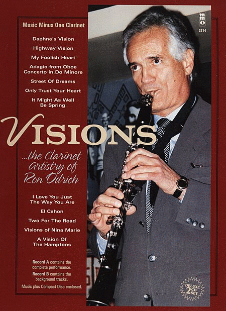 Visions: The Clarinet Artistry of Ron Odrich
