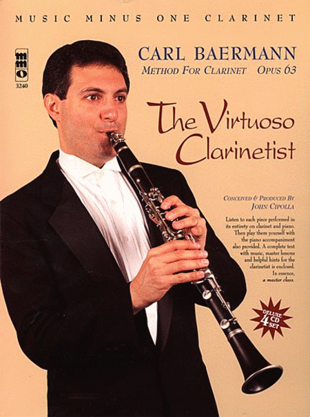 The Virtuoso Clarinetist: Baermann - Method for Clarinet, Op. 63
