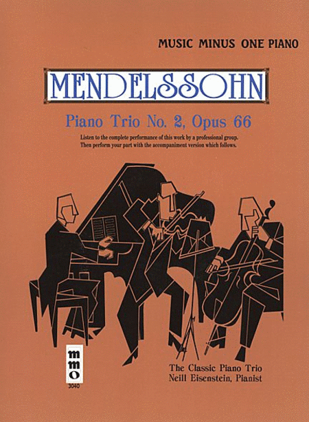 Mendelssohn - Piano Trio No. 2 in C Minor, Op. 66