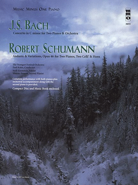 J.S. BACH: Concerto for 2 Pianos C minor, BWV1060; SCHUMANN: Andante & Variations for 2 Pianos, Violoncelli & Horn