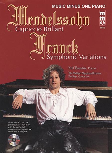 Mendelssohn - Capriccio Brilliant & Franck - Variations Symphoniques