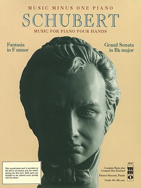Schubert - Fantasia in F Minor and Grand Sonata in Bb Major
