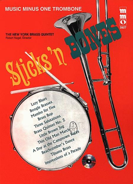 Sticks & Bones: Brass Quintets