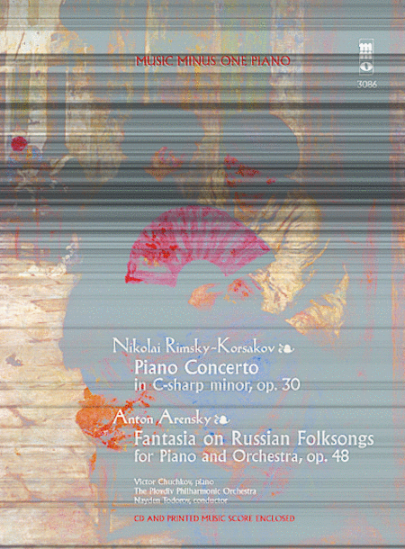 Rimsky-Korsakov - Concerto in C-sharp Minor, Op. 30 & Arensky - Fantasia on Russian Folksongs
