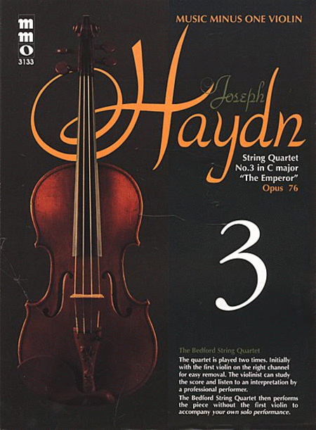 HAYDN: String Quartet in C major, 'Emperor,', Op. 76, No. 3, HobIII:77