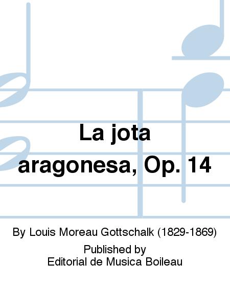 La jota aragonesa, Op. 14