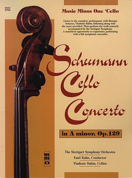 SCHUMANN: Concerto for Violoncello and Orchestra in A minor, Op. 129; Romantic Concert Pieces for 'Cello and Piano