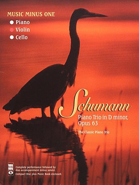 Schumann Piano Trio No. 1 in D Minor, Op. 63