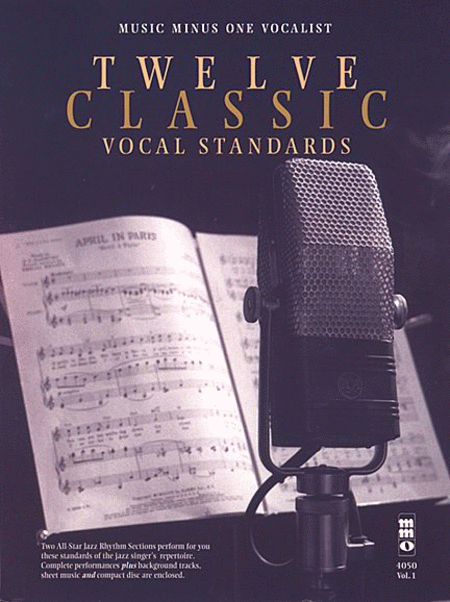 Twelve classic vocal standards sheet music by various for Classic house vocals acapella
