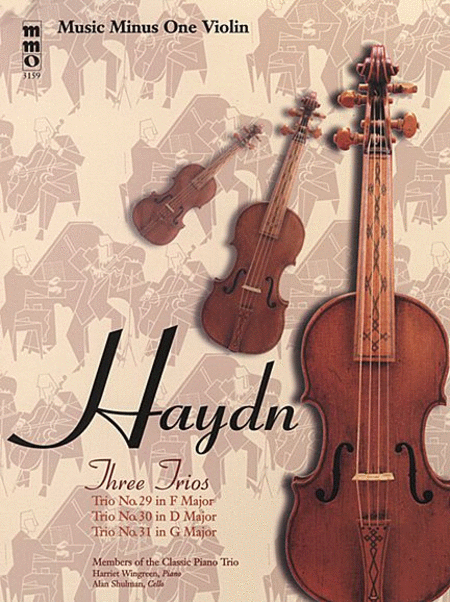 Haydn - Three Piano Trios: No. 29 in F Major, No. 30 in D Major, and No. 31 in G Major
