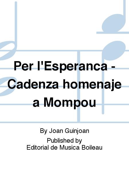 Per l'Esperanca - Cadenza homenaje a Mompou