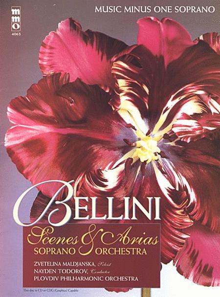 Bellini - Opera Scenes and Arias for Soprano and Orchestra