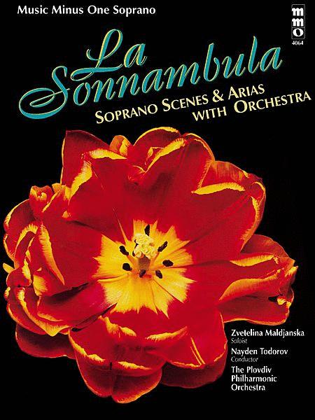 Bellini - La Sonnambula: Soprano Scenes & Arias with Orchestra