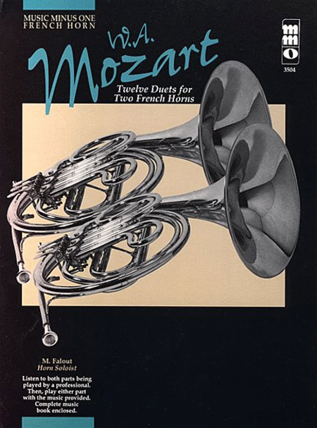 Mozart - Twelve Duets for Two French Horns