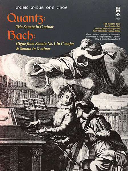 QUANTZ: Trio Sonata in C minor; BACH: Gigue (from Trio Sonata No. 1 in C major); BACH: Trio Sonata in G minor
