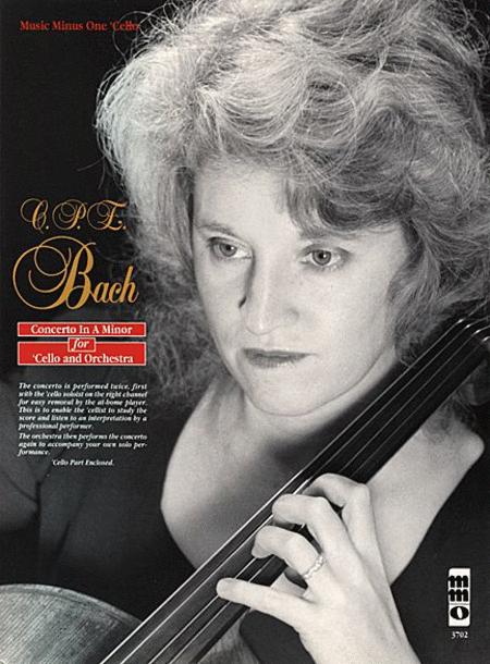 C.P.E. BACH: Violoncello Concerto in A minor, Wq170/H432