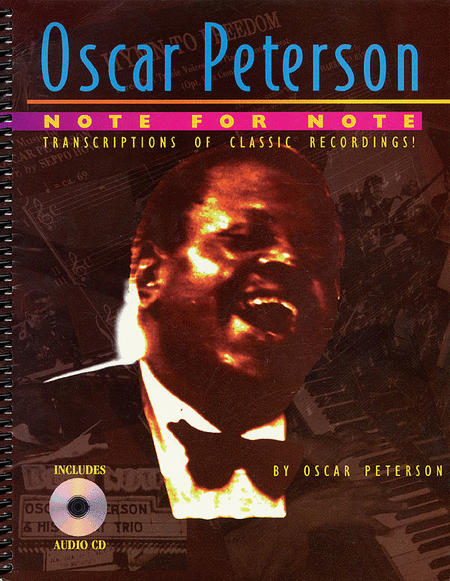 Oscar Peterson - Note-For-Note Transcriptions Of Classic Recordings!