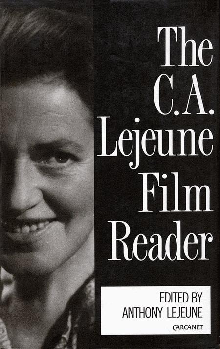 The C.A. Lejeune Film Reader