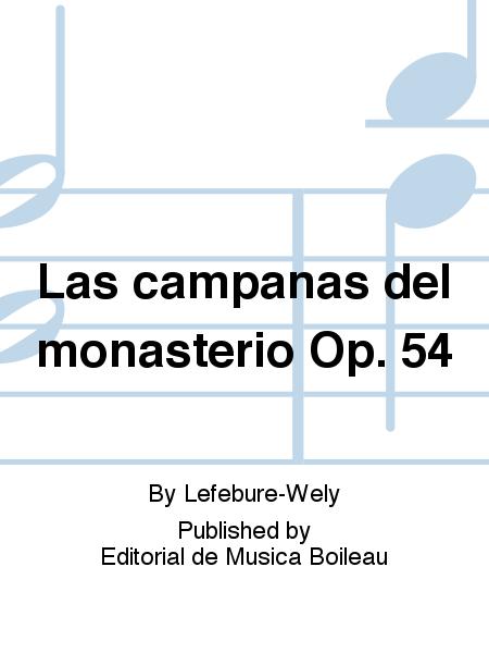 Las campanas del monasterio Op. 54
